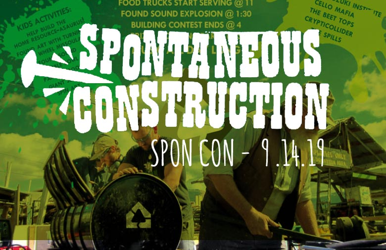Spontaneous Construcion - Home ReSource -2019